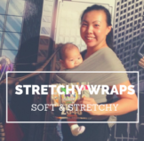 What is a Stretchy Wrap?